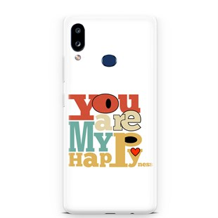 Samsung A10s You Are My Hapy Telefon Kılıfı